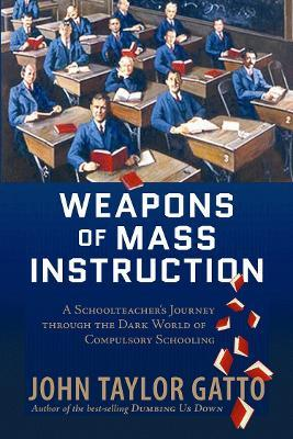 Weapons of Mass Instruction