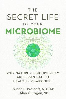 The Secret Life of Your Microbiome