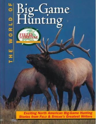 The World of Big-Game Hunting
