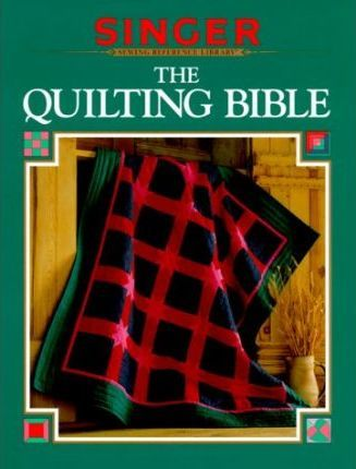 The Quilting Bible