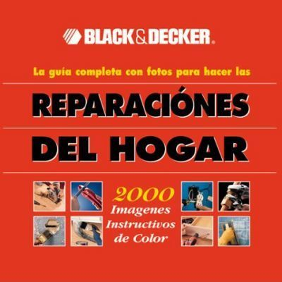 Black and Decker Reparaciones Del Hogar