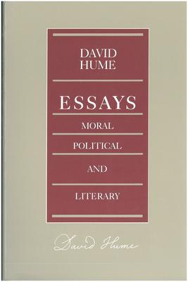 Essays -- Moral Political & Literary, 2nd Edition