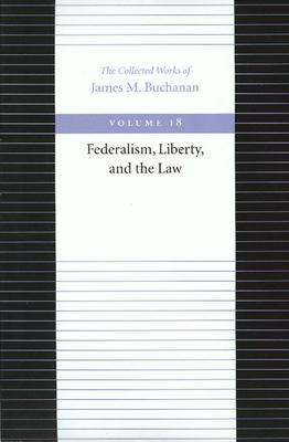 The Federalism, Liberty, and the Law