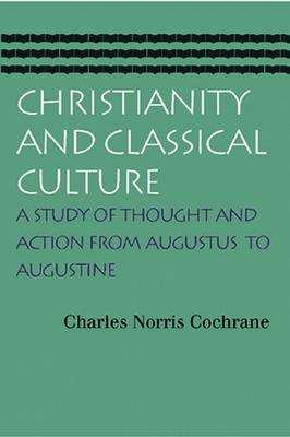 Christianity and Classical Culture
