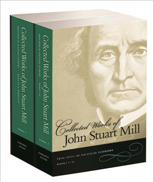 The Collected Works of John Stuart Mill, Volumes 2 & 3