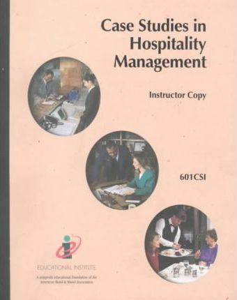 Case Studies in Hospitality Management