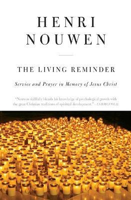 The Living Reminder Service and Prayer in Memory of Jesus Christ