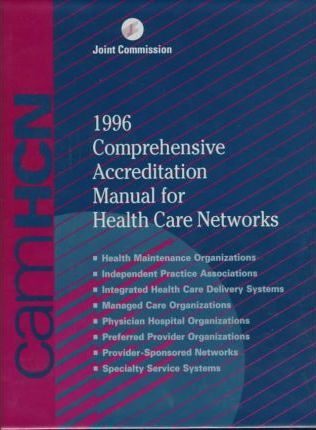 1996 Comprehensive Accreditation Manual for Health Care Networks, Supplement to the 1996 Comprehensive Accreditation Manual for Health Care Networks