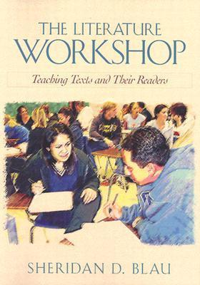 The Literature Workshop : Rethinking the Classic Problems of Instruction