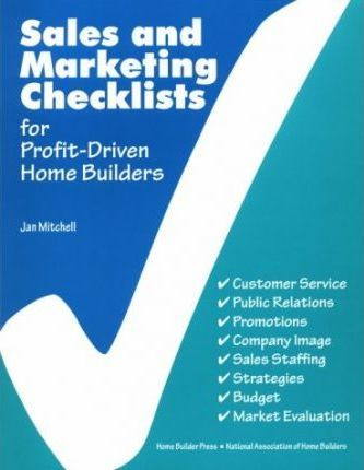 sales and marketing checklists for profitdriven home builders