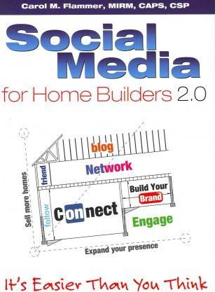Social Media for Home Builders 2.0: It's Easier Than You Think
