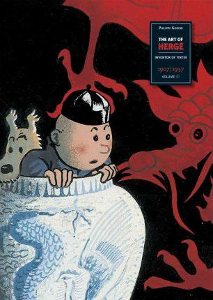 The Art Of Herge: Inventor Of Tintin