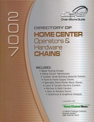 DIRECTORY OF HOME CENTER OPERATORS & HARDWARE CHAINS 2007