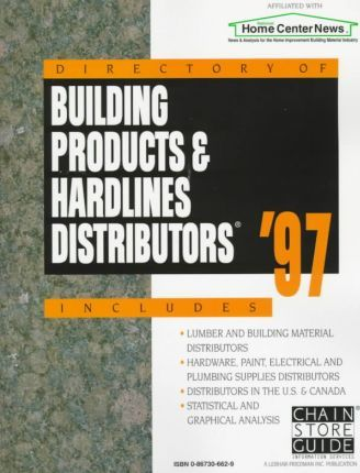 Directory of Building Products & Hardlines Distributors '97