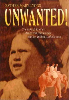 """Unwanted"" - Memories of a Priest's Daughter"