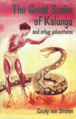 The Great Snake of Kalungu and Other Adventures