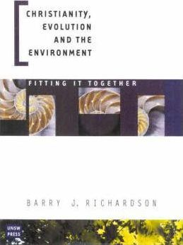 Christianity, Evolution and the Environment: Fitting It Together