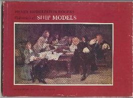 Rogers, Henry Huddleston, Collection of Ship Models