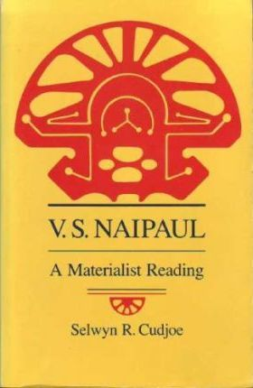 V.S.Naipaul  A Materialist Reading