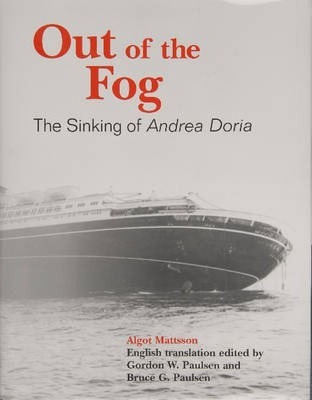 Out of the Fog : The Sinking of Andrea Doria