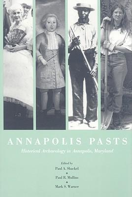 Annapolis Pasts  Historical Archaeology