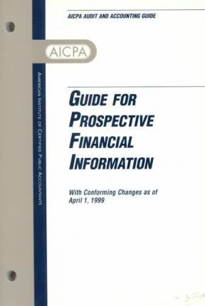 Guide for Prospective Financial Information