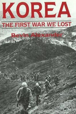 Korea : The First War We Lost