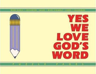Yes, We Love God's Word!