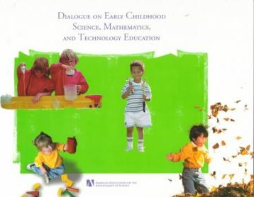 Dialogue on Early Childhood Science, Mathematics, and Technology Education
