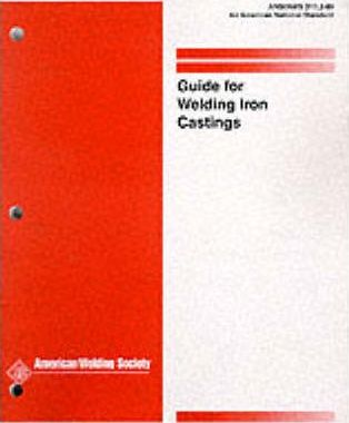Guide for Welding Iron Castings