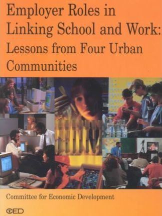 Employer Roles in Linking School and Work