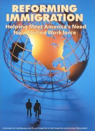 Immigration and the 21st Century U.S. Workforce