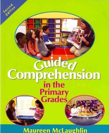 Guided Comprehension in the Primary Grades