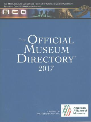 The Official Museum Directory 2017