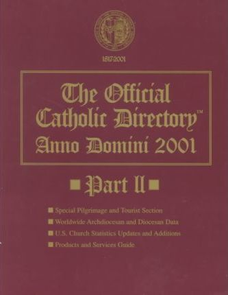 The Official Catholic Directory Anno Domini 2001