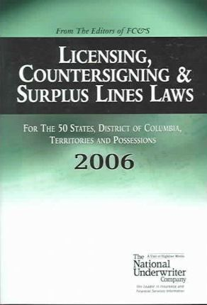 Licensing, Countersigning & Surplus Lines Laws, 2006