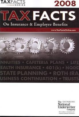 Tax Facts on Insurance & Employee Benefits 2008