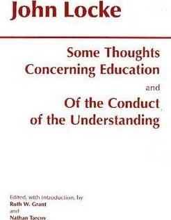 Some Thoughts Concerning Education And Of The Conduct Understanding
