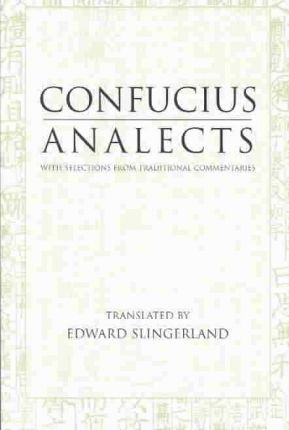 Analects : With Selections from Traditional Commentaries