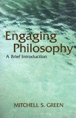 Engaging Philosophy  A Brief Introduction