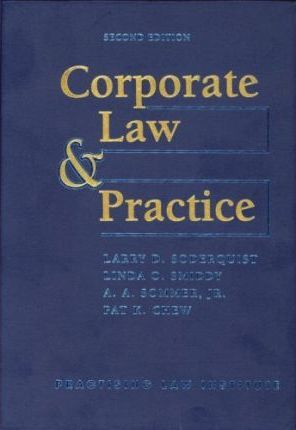 Corporate Law & Practice : Linda O Smiddy : 9780872241206