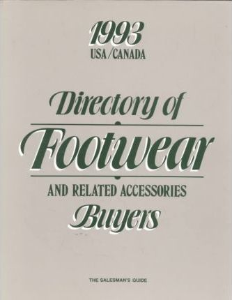 Directory of Footwear and Related Accessories Buyers/1993
