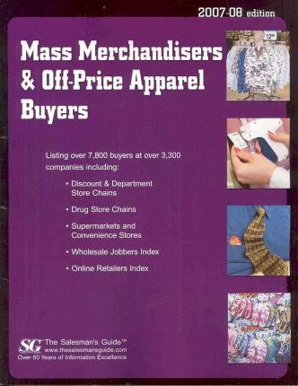 Mass Merchandisers & Off-Price Apparel Buyers 2007-08