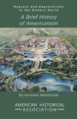 A Brief History of Americanism