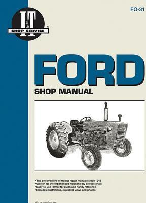 Ford Shop Service Manual: Models 2000/3000/4000