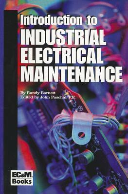 Introduction To Industrial Electrical Maintenance