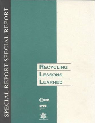 Recycling Lessons Learned