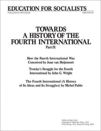 Towards a History of the Fourth International: Pt. 2