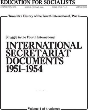 Towards a History of the Fourth International: Pt. 4, v. 4