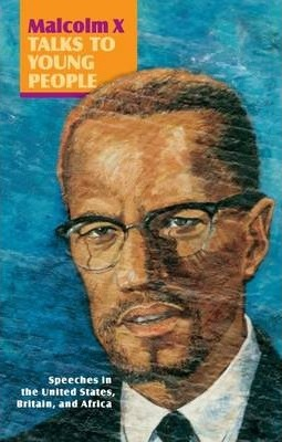 Malcolm X Talks to Young People